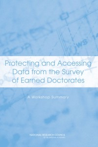 Cover Protecting and Accessing Data from the Survey of Earned Doctorates
