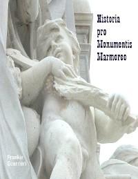 Cover Historia pro Monumentis Marmoreo