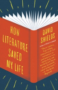 Cover How Literature Saved My Life