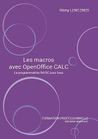 Cover Les macros avec OpenOffice CALC