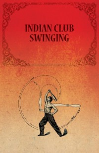 Cover Indian Club Swinging