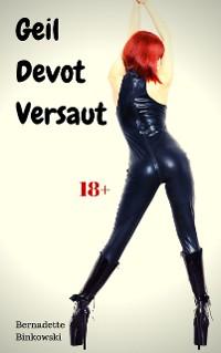 Cover Geil Devot Versaut