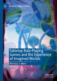 Cover Tabletop Role-Playing Games and the Experience of Imagined Worlds