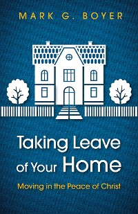 Cover Taking Leave of Your Home