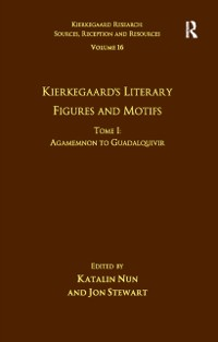 Cover Volume 16, Tome I: Kierkegaard's Literary Figures and Motifs
