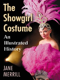 Cover The Showgirl Costume