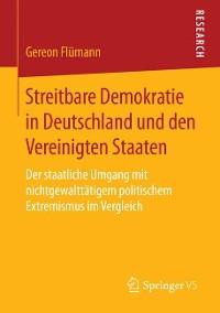 Cover Streitbare Demokratie in Deutschland und den Vereinigten Staaten