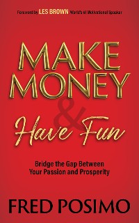 Cover Make Money and Have Fun