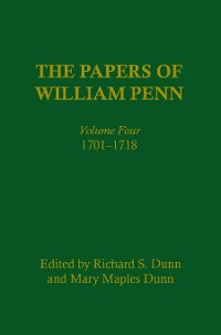 Cover The Papers of William Penn, Volume 4