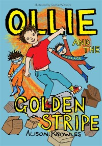 Cover Ollie and the Golden Stripe