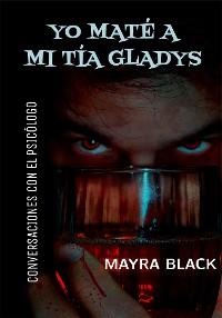 Cover Yo maté a mi tía Gladys