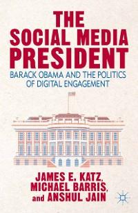 Cover The Social Media President