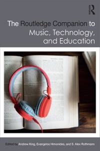 Cover Routledge Companion to Music, Technology, and Education