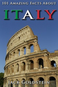 Cover 101 Amazing Facts About Italy