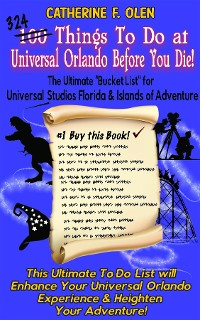 Cover One Hundred Things to do at Universal Orlando Before you Die