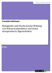 Cover Biologische und biochemische Wirkung von Polymoxometallaten und deren therapeutische Eigenschaften
