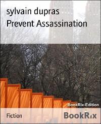 Cover Prevent Assassination