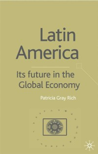 Cover Latin America: Its Future in the Global Economy