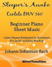 Cover Sleeper's Awake Cantata BWV 140 Beginner Piano Sheet Music