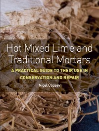 Cover Hot Mixed Lime and Traditional Mortars