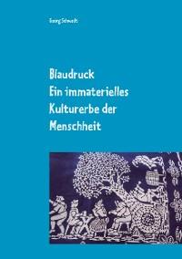 Cover Blaudruck. Ein immaterielles Kulturerbe der Menschheit