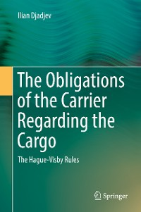Cover The Obligations of the Carrier Regarding the Cargo