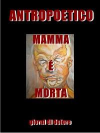 Cover Mamma è morta