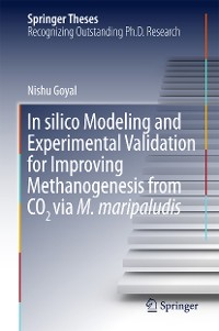 Cover In silico Modeling and Experimental Validation for Improving Methanogenesis from CO2 via M. maripaludis