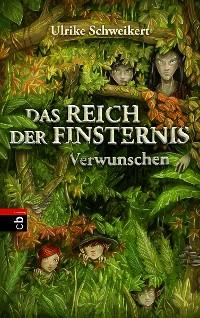 Cover Das Reich der Finsternis - Verwunschen