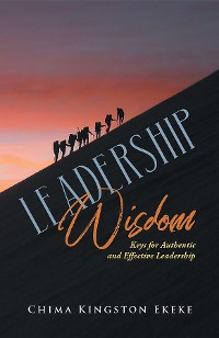Cover Leadership Wisdom Keys for Authentic and Effective Leadership
