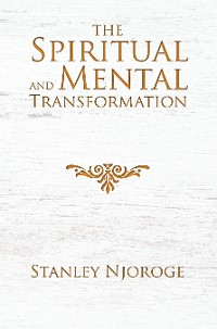 Cover The Spiritual and Mental Transformation