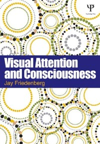 Cover Visual Attention and Consciousness
