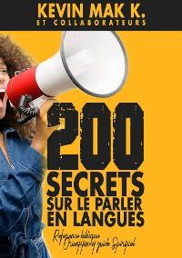 Cover 200 Secrets sur le Parler en langues