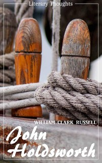 Cover John Holdsworth (William Clark Russell) (Literary Thoughts Edition)