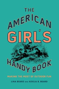 Cover The American Girl's Handy Book
