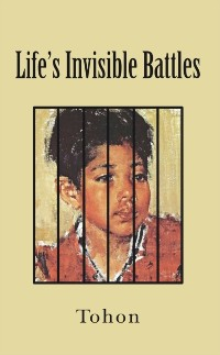 Cover Life's Invisible Battles