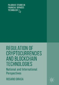 Cover Regulation of Cryptocurrencies and Blockchain Technologies