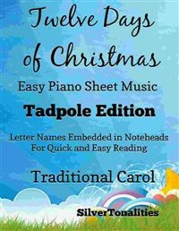 Cover The Twelve Days of Christmas Easy Piano Sheet Music Tadpole Edition