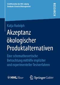 Cover Akzeptanz ökologischer Produktalternativen