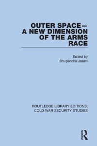 Cover Outer Space - A New Dimension of the Arms Race