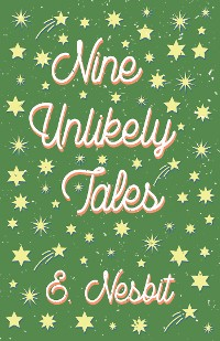 Cover Nine Unlikely Tales