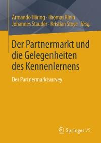 Cover Der Partnermarkt und die Gelegenheiten des Kennenlernens