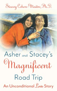 Cover Asher and Stacey's Magnificent Road Trip