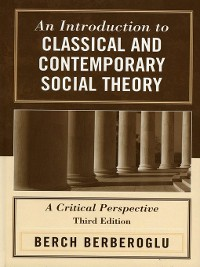 Cover An Introduction to Classical and Contemporary Social Theory