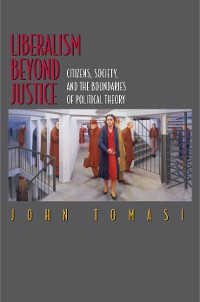 Cover Liberalism Beyond Justice