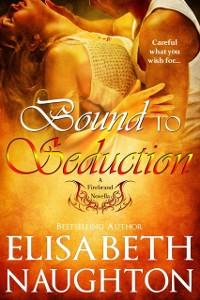 Cover Bound to Seduction (Firebrand #1)