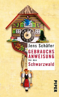 Cover Gebrauchsanweisung für den Schwarzwald
