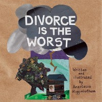 Cover Divorce Is the Worst