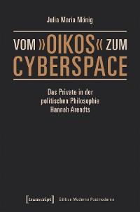Cover Vom »oikos« zum Cyberspace