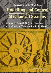 Cover Modelling And Control Of Mechanical Systems, Proceedings Of The Workshop